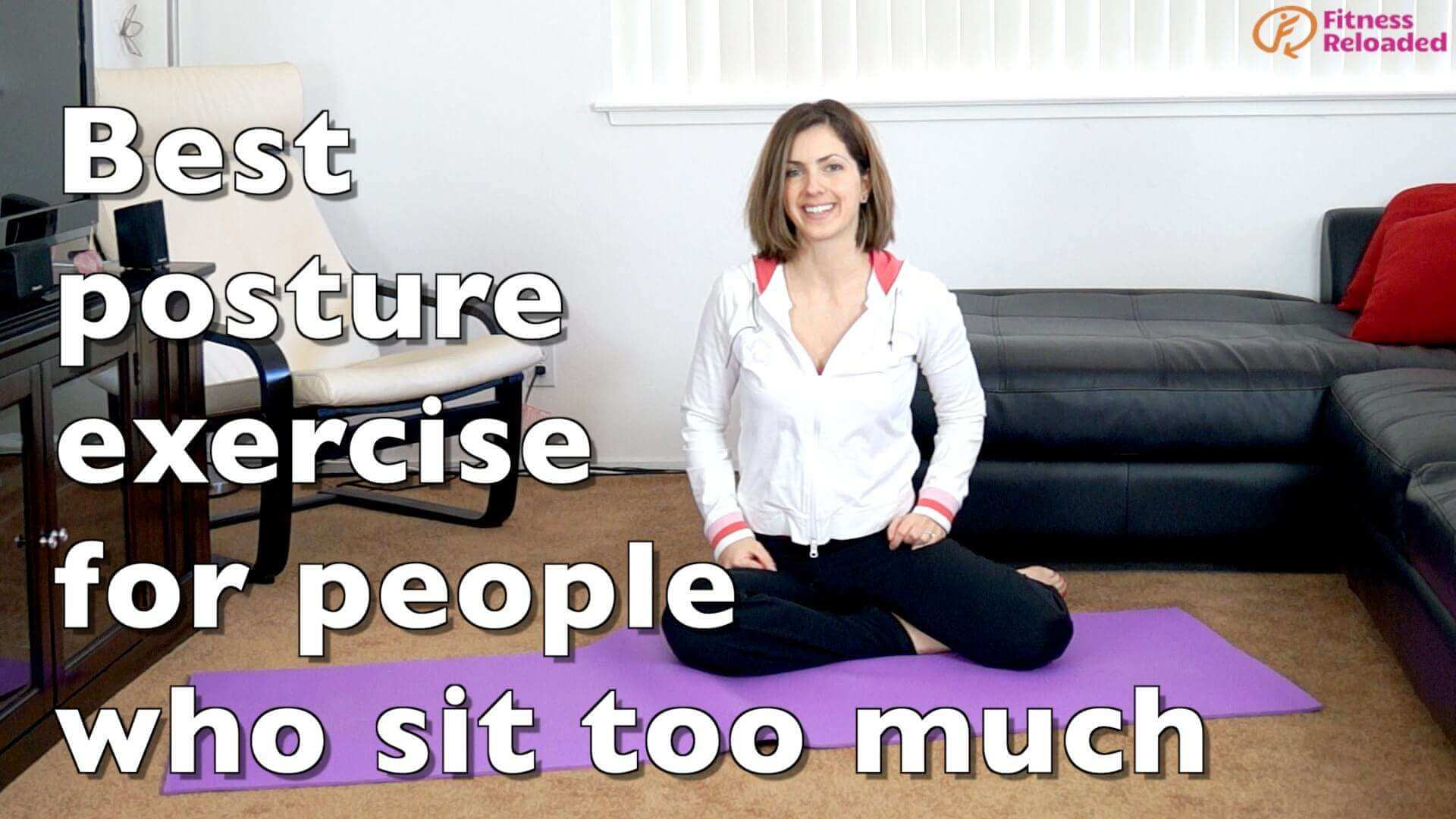 7 Best Posture & Kyphosis Exercises For Sitting All Day
