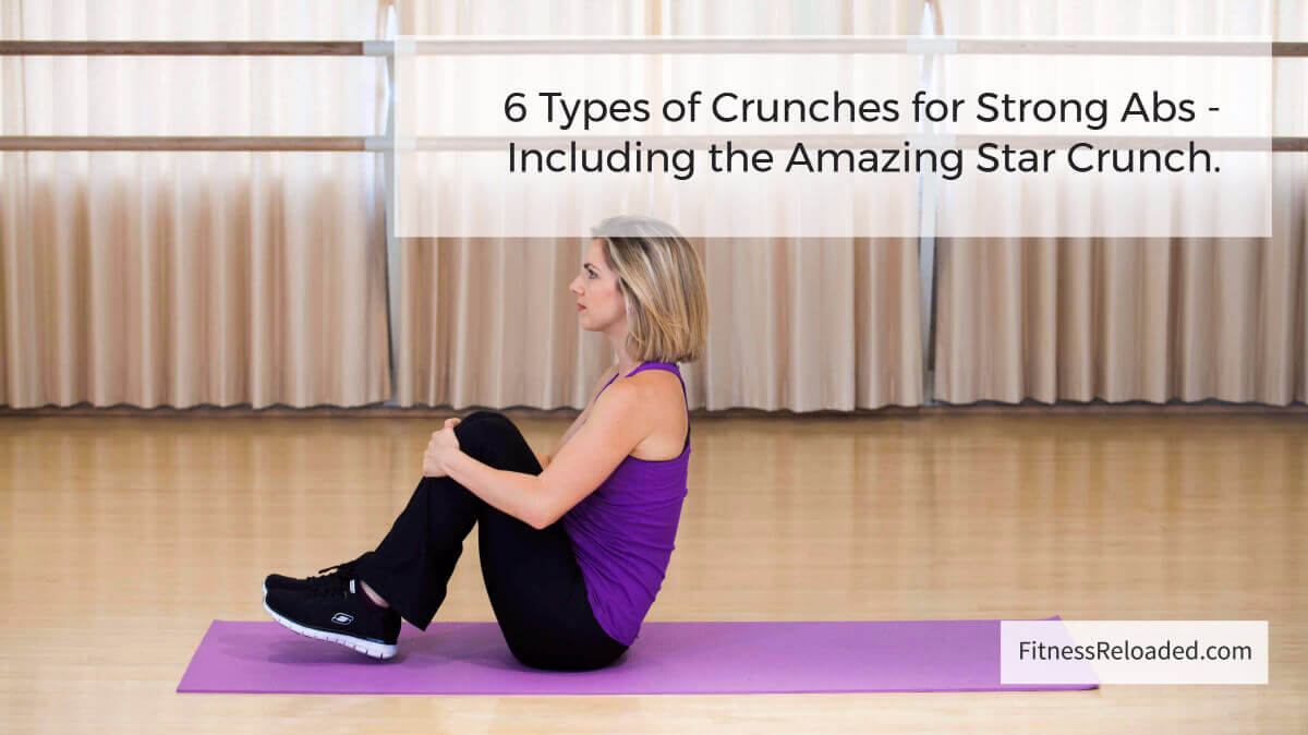 6 Types of Crunches for Abs (hint: the Star Crunch is amazing!)