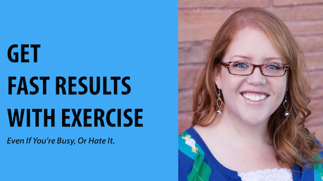 fast results with exercise