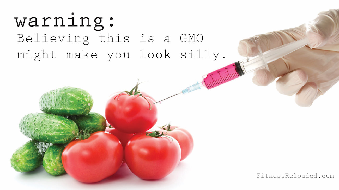 What Is a GMO Food? Not Something With A Syringe. | Fitness Reloaded