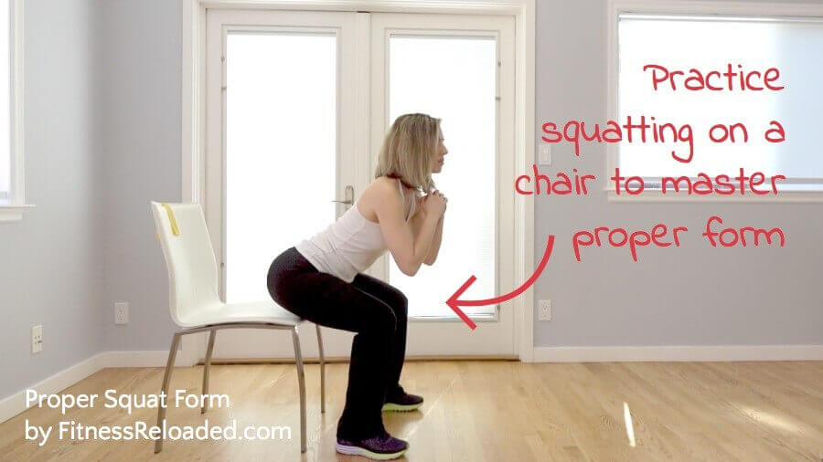 Practice squatting on a chair to master proper form