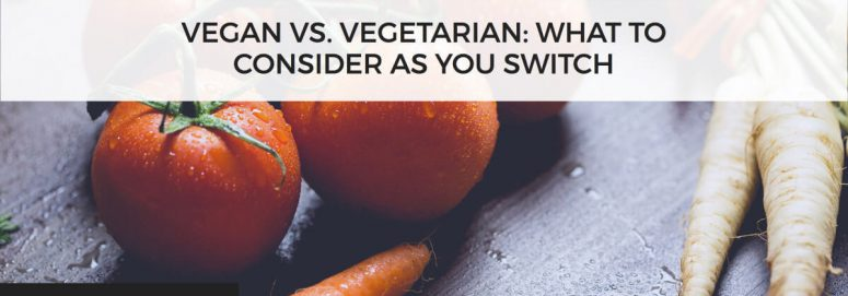 Vegan vs Vegetarian Diets: 5 Things to Consider For You and Your Kids.