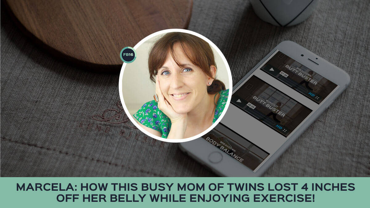 Meet Marcela: How This Busy Mom Of Twins Lost 4 Inches Off Her Waist!